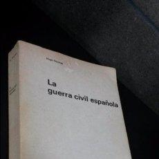 Libros de segunda mano: LA GUERRA CIVIL ESPAÑOLA. HUGH THOMAS. ESPAÑA CONTEMPORANEA. RUEDO IBERICO 1962.. Lote 86453048