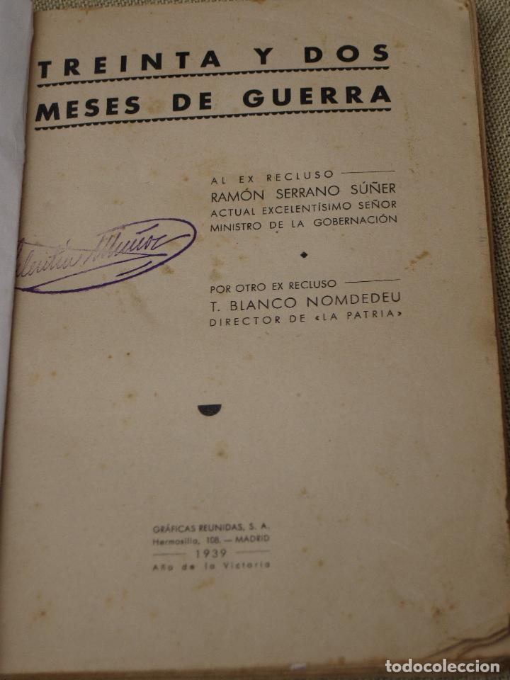 TREINTA Y DOS MESES DE GUERRA - 1939. (Libros de Segunda Mano - Historia - Guerra Civil Española)