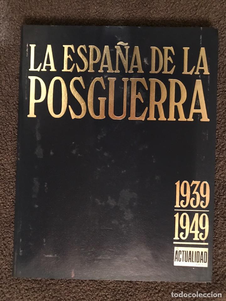LIBRO. LA ESPAÑA DE LA POSGUERRA 1939-1949 (Libros de Segunda Mano - Historia - Guerra Civil Española)