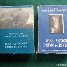 Libros de segunda mano: JOSÉ ANTONIO PRIMO DE RIVERA TEXTOS DE DOCTRINA POLÍTICA. Lote 86605108