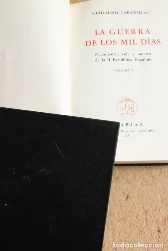 LA GUERRA DE LOS MIL DÍAS. CABANELLAS (GUILLERMO) BUENOS AIRES, GRIJALBO, 1973. (Libros de Segunda Mano - Historia - Guerra Civil Española)