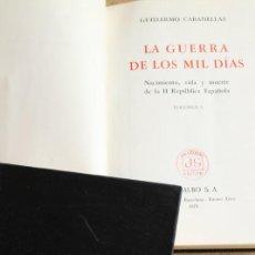 Libros de segunda mano: LA GUERRA DE LOS MIL DÍAS. CABANELLAS (GUILLERMO) BUENOS AIRES, GRIJALBO, 1973.. Lote 86759136