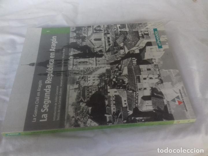 LA SEGUNDA REPUBLICA EN ARAGON-LA GUERRA CIVIL EN ARAGON-EL PERIODICO-DPZ (Libros de Segunda Mano - Historia - Guerra Civil Española)