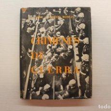 Libros de segunda mano: CRÍMENES DE GUERRA, JOSÉ A. LLORENS, ED ACERVO, 1958. Lote 87503832