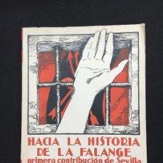 Libros de segunda mano: SANCHO DAVILA Y JULIÁN PEMARTIN. HACIA LA HISTORIA DE LA FALANGE. PRIMERA CONTRIBUCIÓN.., 1938.. Lote 87522168