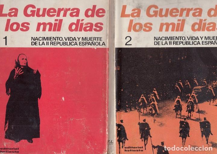 G. CABANELLAS. LA GUERRA DE LOS MIL DÍAS. NACIMIENTO Y MUERTE DE LA II REP. ESPAÑOLA. 2 VOLS. 1975 (Libros de Segunda Mano - Historia - Guerra Civil Española)