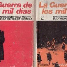 Libros de segunda mano: G. CABANELLAS. LA GUERRA DE LOS MIL DÍAS. NACIMIENTO Y MUERTE DE LA II REP. ESPAÑOLA. 2 VOLS. 1975. Lote 88955792