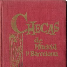 Libros de segunda mano: CHECAS DE MADRID Y BARCELONA, DE ALBERTO FLAQUER. (EDS. RODEGAR, 1963). Lote 89050076