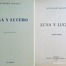 Libros de segunda mano: GUILLÉN SALAYA, FRANCISCO (1900-1965). LUNA Y LUCERO. 1947.. Lote 89817504