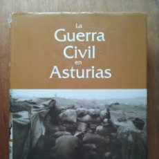 Libros de segunda mano: LA GUERRA CIVIL EN ASTURIAS, JAVIER RODRIGUEZ MUÑOZ, LA NUEVA ESPAÑA, CAJASTUR, 2007. Lote 90055392