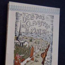 Libros de segunda mano: DE LA PAZ DEL CLAUSTRO AL MARTIRIO / IGNACIO ASTORGA / CEBRECES ( SANTANDER ) 1948 / PIO HEREDIA. Lote 90230527