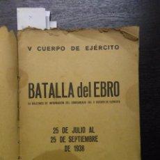 Libros de segunda mano: BATALLA DEL EBRO, 1938. Lote 90543100