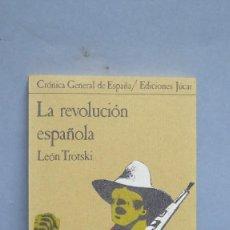 Libri di seconda mano: LA REVOLUCIÓN ESPAÑOLA. LEÓN TROTSKI. Lote 90636760
