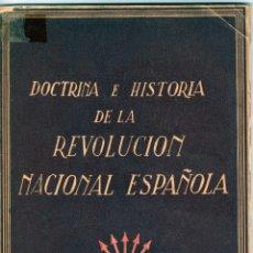 Libros de segunda mano: DOCTRINA E HISTORIA DE LA REVOLUCIÓN DE ESPAÑA. SANCHO DÁVILA.. Lote 91567000
