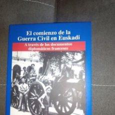 Libros de segunda mano: EL COMIENZO DE LA GUERRA CIVIL EN EUSKADI / PEDRO BARRUSO -JUAN CARLOS JIMENEZ DE ABERASTURI / NUEVO. Lote 91937050