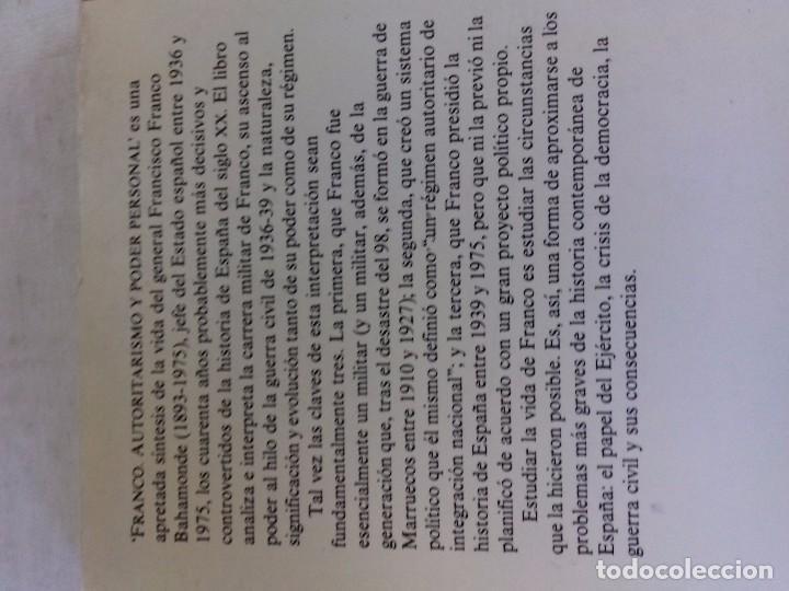 Libros de segunda mano: FRANCO-AUTORITARISMO Y PODER PERSONAL-JUAN PABLO FUSI-EDICIONES EL PAIS-2ª ED 1985 - Foto 3 - 92051335