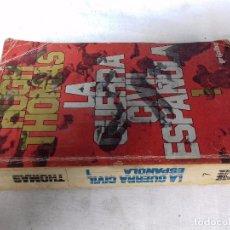 Libros de segunda mano: LA GUERRA CIVIL ESPAÑOLA-HUGH THOMAS-VOL1-GRIJALVO-1976. Lote 92053140