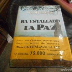 Libros de segunda mano: LIBRO HA ESTALLADO LA PAZ GIRONELLA PRIMERA EDICION 1966 CONSERVA TODOS LOS ELEMENTOS. Lote 92247355