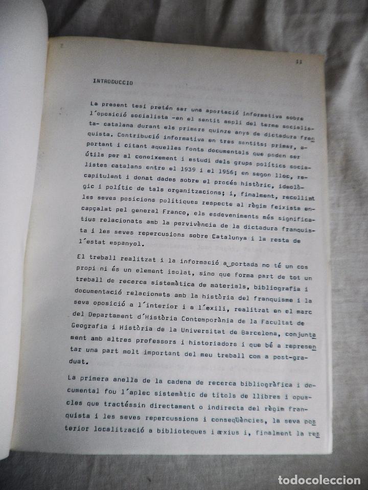 Libros de segunda mano: L´OPOSICIÓ CATALANA DAVANT EL FRANQUISME - TESI DOCTORAL DE J.OLIVER I PUIGDOMÉNECH. - Foto 4 - 92910440