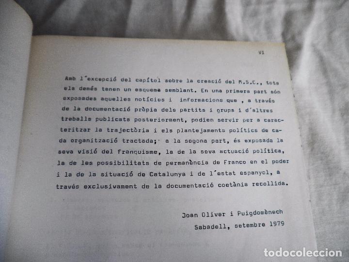 Libros de segunda mano: L´OPOSICIÓ CATALANA DAVANT EL FRANQUISME - TESI DOCTORAL DE J.OLIVER I PUIGDOMÉNECH. - Foto 5 - 92910440