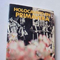 Libros de segunda mano: HOLOCAUSTO EN PRIMAVERA / LA GESTA DE LOS CLARETIANOS MARTIRES DE BARBASTRO / TOMAS. L. PUJADAS. Lote 94025355