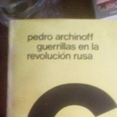 Livros em segunda mão: GUERRILLAS EN LA REVOLUCIÓN RUSA - ARCHINOFF, PEDDRO. Lote 94564419