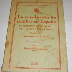 Libros de segunda mano: LA REVOLUCIÓN DE OCTUBRE EN ESPAÑA. REPUBLICA ESPAÑOLA. 1935. Lote 94812843