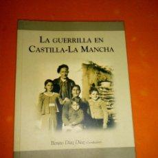 Libros de segunda mano: LA GUERRILLA EN CASTILLA-LA MANCHA. BIBLIOTECA AÑIL. BENITO DIAZ DIAZ. Lote 95038775