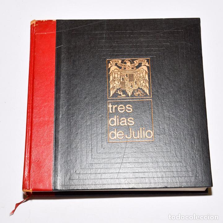 Libros de segunda mano: TRES DIAS DE JULIO (3 TOMOS) - Foto 2 - 95793535