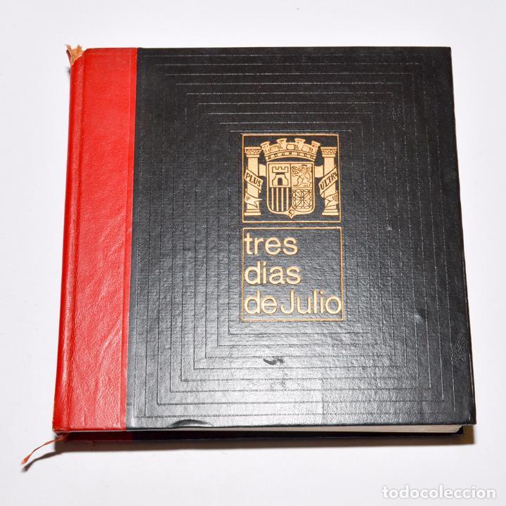Libros de segunda mano: TRES DIAS DE JULIO (3 TOMOS) - Foto 3 - 95793535
