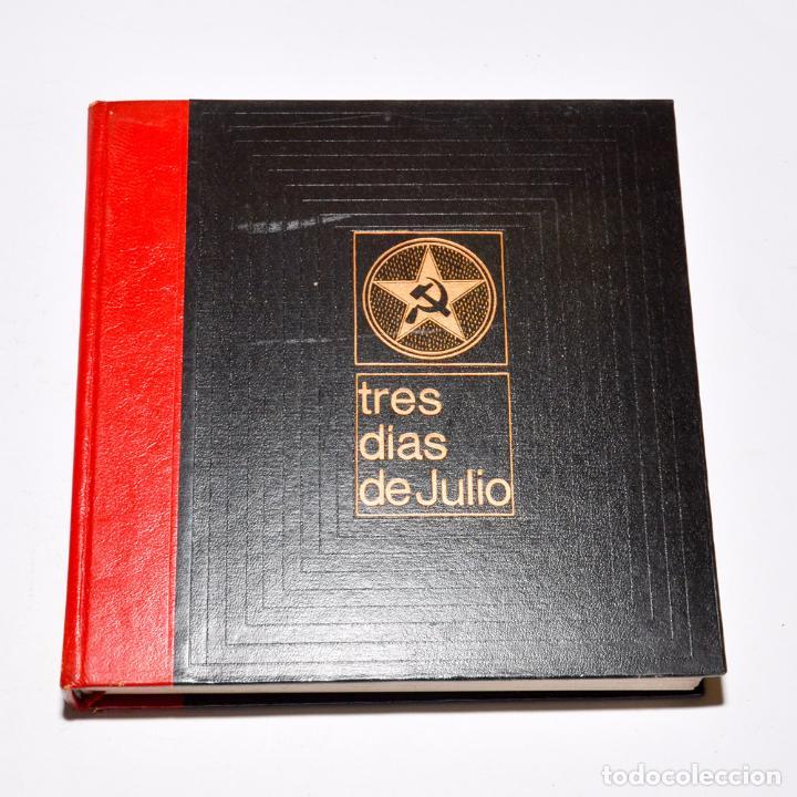 Libros de segunda mano: TRES DIAS DE JULIO (3 TOMOS) - Foto 4 - 95793535