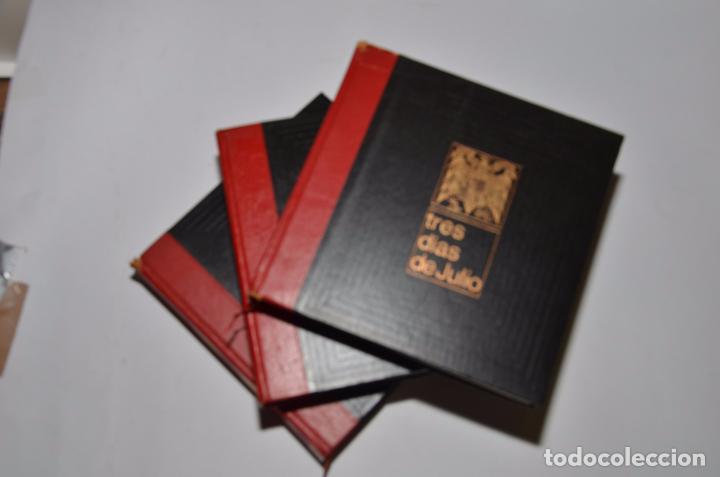 Libros de segunda mano: TRES DIAS DE JULIO (3 TOMOS) - Foto 5 - 95793535