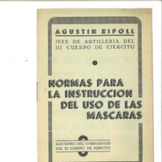 Libros de segunda mano - NORMAS PARA LA INSTRUCCIÓN DEL USO DE LAS MÁSCARAS. Agustín Ripoll - 115017027