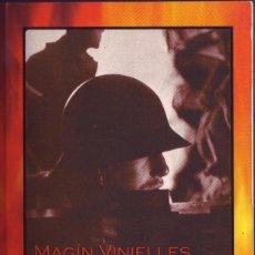 Libros de segunda mano: LA SEXTA COLUMNA. MAGÍN VINIELLES TREPAT. EDITORIAL ACERVO, S.L., BARCELONA, 2005. . Lote 96353483