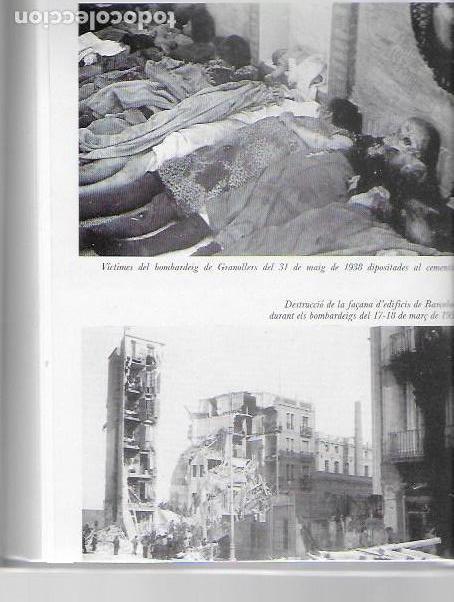 Libros de segunda mano: Catalunya sota les bombes 1936-1939 / J.M. Sole; J. Villarroya. dedicatoria autor. BCN: Pub. Abadía - Foto 3 - 96444131