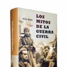 Libros de segunda mano: LOS MITOS DE LA GUERRA CIVIL // PÍO MOA // 2ª EDICIÓN 2003. Lote 49864736