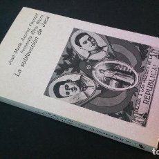 Libros de segunda mano: 1984 - JOSÉ MARÍA AZPÍROZ PASCUAL - LA SUBLEVACIÓN DE JACA. Lote 96621791