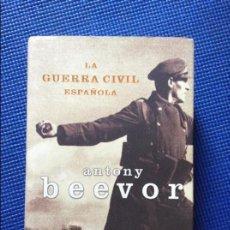 Libros de segunda mano: LA GUERRA CIVIL ESPAÑOLA ANTONY BEEVOR. Lote 96870235