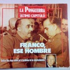 Libros de segunda mano: COLECCION COMPLETA. HACE MEDIO SIGLO, LA POSGUERRA. 16 FASCICULOS.. Lote 112962723