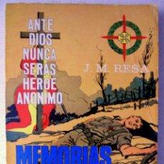 Libros de segunda mano: MEMORIAS DE UN REQUETE, ANTE DIOS NUNCA SERAS HEROE ANONIMO, GUERRA CIVIL, RESA.. Lote 98411963