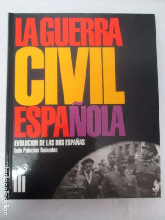 Libros de segunda mano: LA GUERRA CIVIL ESPAÑOLA. LUIS PALACIOS BAÑUELOS. 7 LIBROS. EDICION EDILIBRO. VER FOTOGRAFIAS - Foto 22 - 98874471