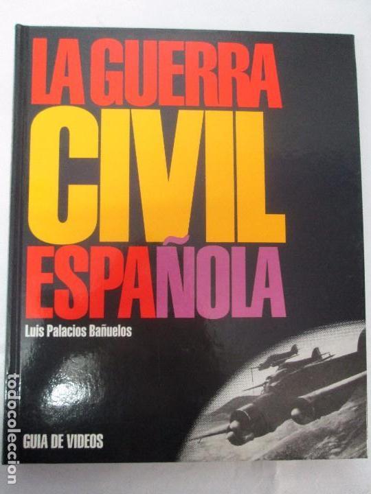 Libros de segunda mano: LA GUERRA CIVIL ESPAÑOLA. LUIS PALACIOS BAÑUELOS. 7 LIBROS. EDICION EDILIBRO. VER FOTOGRAFIAS - Foto 72 - 98874471