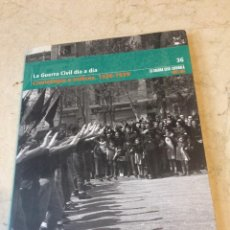 Libros de segunda mano: LA GUERRA CIVIL ESPAÑOLA MES A MES 36 - CRONOLOGIA E INDICES 1936-1939. Lote 99116499