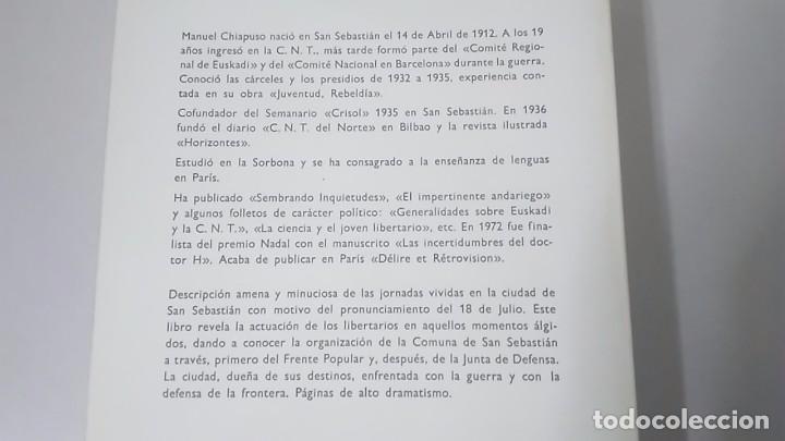 Libros de segunda mano: LOS ANARQUISTAS Y LA GUERRA EN EUSKADI, LA COMUNA DE SAN SEBASTIAN - MANUEL CHIAPUSO - Foto 2 - 101672643