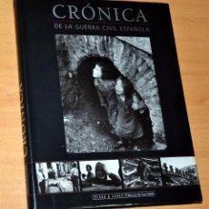 Libros de segunda mano: CRÓNICA DE LA GUERRA CIVIL ESPAÑOLA - CÍRCULO DE LECTORES / PLAZA & JANES - 1ª EDICIÓN - MAYO 1996. Lote 102141007