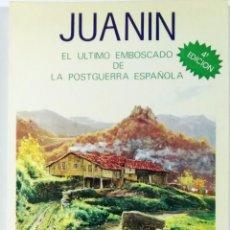 Libros de segunda mano: PEDRO ÁLVAREZ, JUANÍN, EL ÚLTIMO EMBOSCADO DE LA POSGUERRA ESPAÑOLA, JAÉN 1988. Lote 102388431