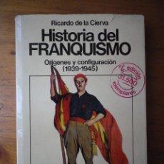 Libros de segunda mano: LIBRO HISTORIA DEL FRANQUISMO POR RICARDO DE LA CIERVA EDITORIAL PLANETA. Lote 103484231