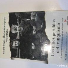 Libros de segunda mano: LOS NIÑOS PERDIDOS DEL FRANQUISMO VINYES ARMENGOU BELIS TELEVISIO DE CATALUNYA. Lote 103820867