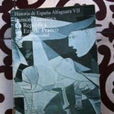 Libros de segunda mano: HISTORIA DE ESPAÑA. ALFAGUARA. TOMO VII. R. TAMAMES.. Lote 103827567