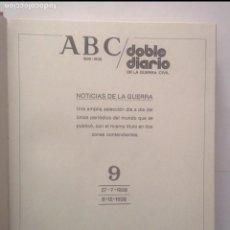 Libros de segunda mano: ABC DOBLE DIARIO DE LA GUERRA CIVIL 1936 - 1939 TOMO 9 FASCÍCULOS 65 AL 72 ( 27/07/38 AL 08/12/38). Lote 103830119